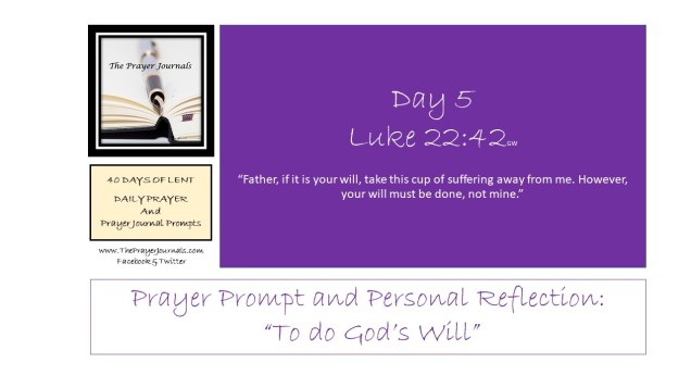 5 DAY 40 DAYS OF LENT